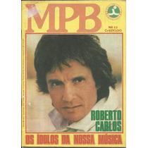 Revista-roberto Carlos-os Ídolos Da Nossa Música-mpb Nº 23