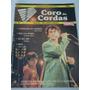 Coro De Cordas Nº 84 * Raul Seixas, Caetano, Polegar, Cifras