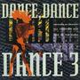Dance Dance Dance 3 Lp House/trance/acid/techno