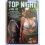 Dvd Top Night Vol.2 - 64 Clipes ( Original E Lacrado)