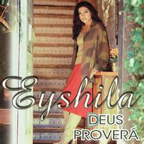 Cd Eyshila - Deus Proverá (2001) * Lacrado * Original