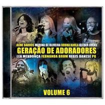 Geração De Adoradores - Volume 6 *lançamento* - Cd - Mk