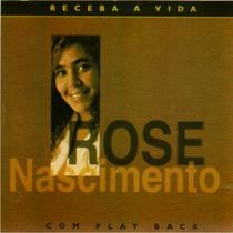 Rose Nascimento - Cd Receba Vida C/ Playback Incluso