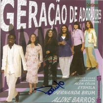 Cd Original Geração De Adoradores Coletânea Volume 1