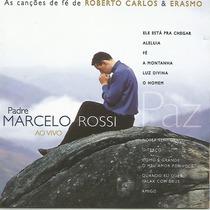 Cd - Padre Marcelo Rossi- Canções Fé Roberto Carlos E Erasmo