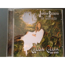 Cd Alda Célia Ao Vivo Original Raridade Jardim Secreto