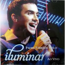 Cd - Padre Fabio De Melo - Iluminar Ao Vivo