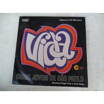 Coral Jovem Se São Paulo - Vida Lp Vinil Roger Cole