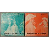Folclore Baianas/alagoas - Fandango/alagoas (compacto Vinil)