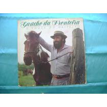 Lp Gaucho Da Fronteira P/1988- O Toque Do Gaiteiro