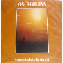 Vinil / Lp Os Mirins - Vanerinha Do Amor
