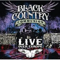 Cd Black Country Communion Live Over Europe - Novo Lacrado