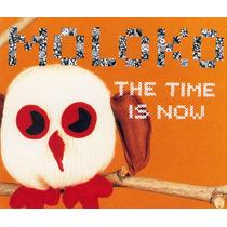 Moloko - The Time Is Now (cd Maxi Single) Frete Grátis