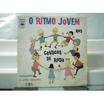 O Ritimo Jovem Nas Cantigas De Roda Conjunto E Coro Infantil
