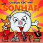 Cd Coleção Cdzinho Para Sonhar - 1ª Edição 2008 Lacrado