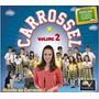 Cd Carrossel Vol.2 Original Lacrado E A Pronta Entrega