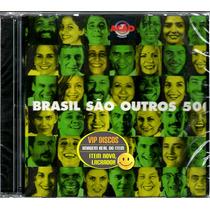 Cd Brasil São Outros 500 Duplo Participação Da Xuxa Lacrado