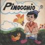 Disquinho Compacto Vinil Pinoccio 1977 Vinil Colorido