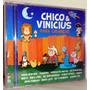 Cd Chico & Vinícius - Para Crianças