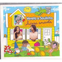Cd Veveta E Saulinho - Casa Amarela - Novo***