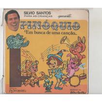 Compacto Vinil Silvio Santos Para Crianças - Pinoquio - 1975