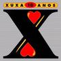 Cd Xuxa - 10 Anos (2001) * Lacrado * Original * Raridade