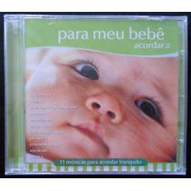 Músicas Para Meu Bebê Acordar Tranquilo Cd Novo Lacrado L3