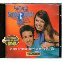 Cd Sandy E Junior E Você Promocional Pernambucanas - Raro