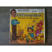 Compacto Vinil Silvio Santos Pinóquio Em Busca De Uma Canção