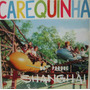 Carequinha No Parque Shangai - Lp Copacabana