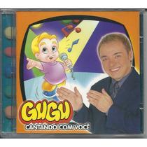 Gugu - Cd Cantando Com Você - Original/novo/raro