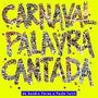 Cd Palavra Cantada Carnaval (2008) Lacrado Original Raridade