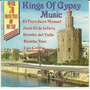 The Kings Of Gypsy Music Juan Manuel Rumba Del Valle Los Lan