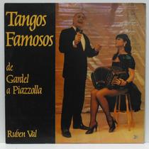 Lp Ruben Val - Tangos Famosos De Gardel A Piazzolla - 1988 -