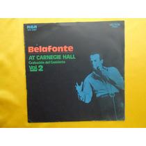 Lp Belafonte - At Carnecie Hall- Grabación Del Conserto Vol2