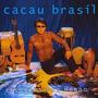 Cd Cacau Brasil - Acordes Pro Mundo (2008) Novo Original