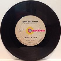 Compacto Vinil Angela Maria - Tango Pra Tereza - 1975 - Copa