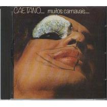 Cd Caetano Veloso - Caetano... Muitos Carnavais... 1ª Edição