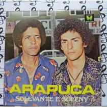 Lp Solevante E Soleny Arapuca Sertanejo Copacabana