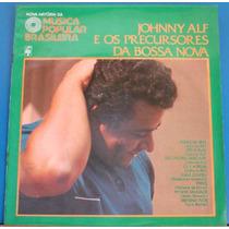 Lp -nova História Música P Brasileira -johnny Alf Bossa Nova