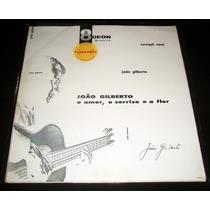 Lp Rara Edição Stereo 1964 João Gilberto O Amor O Sorriso...