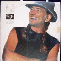 Lp Willie Nelson * Me & Paul - Discos Cbs - 1985 Stéreo