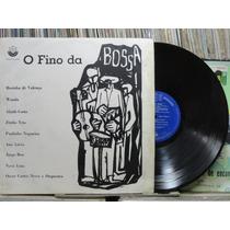 Fino Da Bossa Rosinha Valença Wanda Zimbo Trio Nara Leão Lp