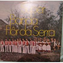Super Banda Flor Da Serra - 1976