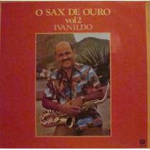 Ivanildo Lp O Sax De Ouro Vol.2 - 1980