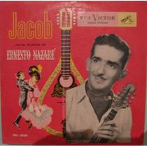 Jacob - Jacob Revive Ernesto Nazareth - 10 Polegadas