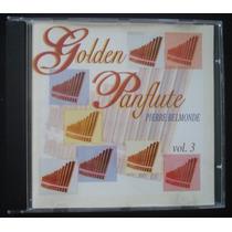 Pierre Belmonde - Golden Panflute - Cd Original