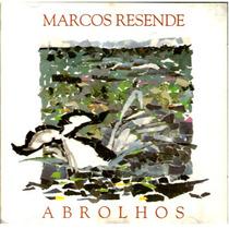 Cd / Marcos Rezende = Abrolhos (1993)