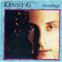 Cd - Kenny G - Montage - Lacrado