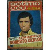 Roberto Carlos Revista Sétimo Céu A Vida Gloriosa Do Rei